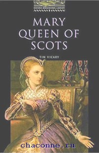 Oxford 1 Mary Queen Of Scots