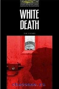 Oxford 1 White Death