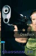 Oxford BKWM 5 Deadlock