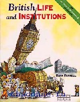 British Life and Institutions. Британия сегодня