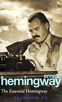 Essential Hemingway