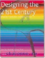 Design of the 21th Century