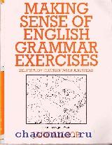 Making Sense of English Grammar Exercises