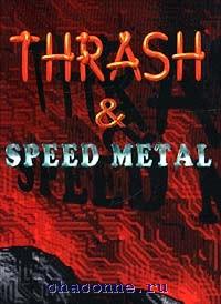 Thrash speed metal