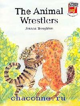 Cambridge reading. Уровень 2 THE ANIMAL WRESTLERS