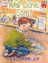 Cambridge reading. Уровень 2 WELL DONE, SAM!