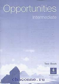 Opportunities Intermediate Test Book