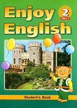 Enjoy English 2. Student's book в 2х частях 3-4 кл