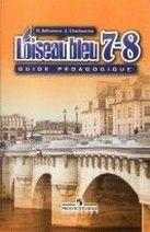 Французский язык. Синяя птица 7-8 кл. Книга для учителя
