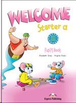 Welcome Starter А. Pupils Book. Beginner. Учебник